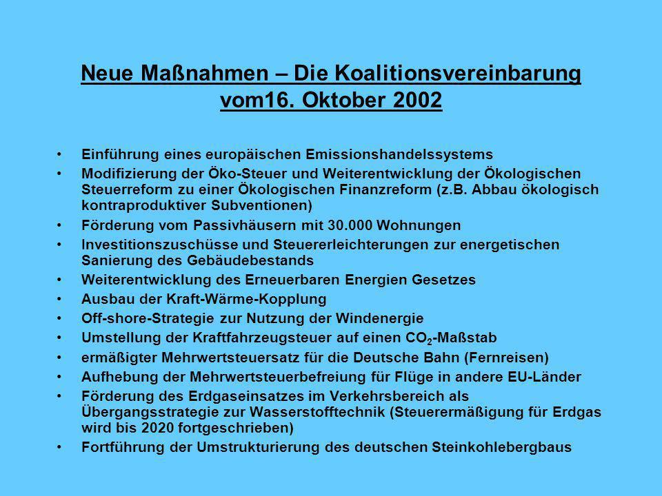 Neue Maßnahmen – Die Koalitionsvereinbarung vom16. Oktober 2002