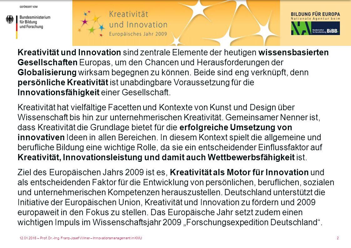 Kreativität und Innovation sind zentrale Elemente der heutigen wissensbasierten Gesellschaften Europas, um den Chancen und Herausforderungen der Globalisierung wirksam begegnen zu können. Beide sind eng verknüpft, denn persönliche Kreativität ist unabdingbare Voraussetzung für die Innovationsfähigkeit einer Gesellschaft.