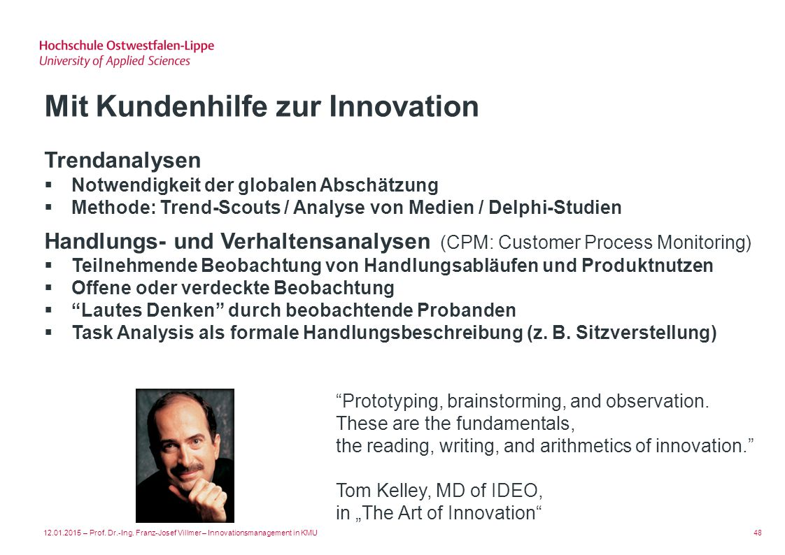 Mit Kundenhilfe zur Innovation
