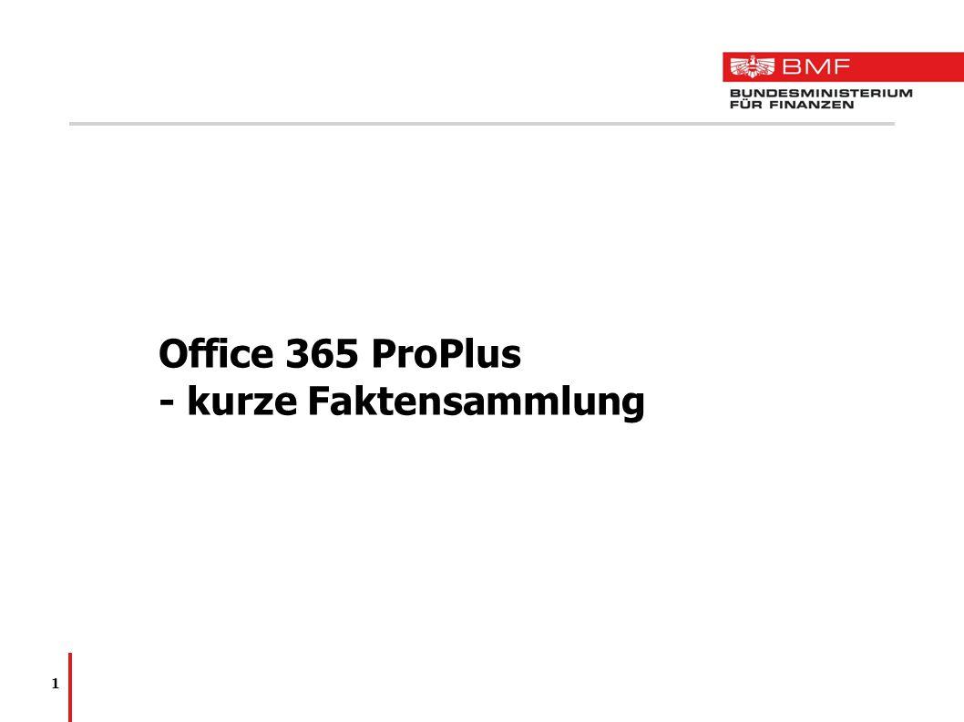 Office 365 ProPlus - kurze Faktensammlung