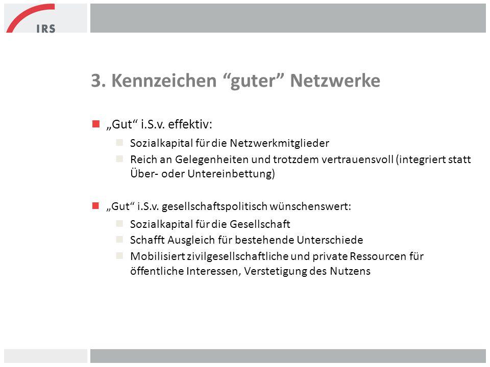 3. Kennzeichen guter Netzwerke