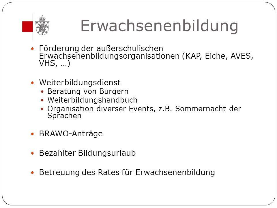 Erwachsenenbildung Förderung der außerschulischen Erwachsenenbildungsorganisationen (KAP, Eiche, AVES, VHS, …)