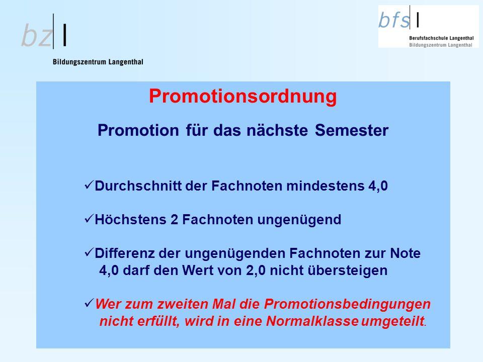 Promotion für das nächste Semester