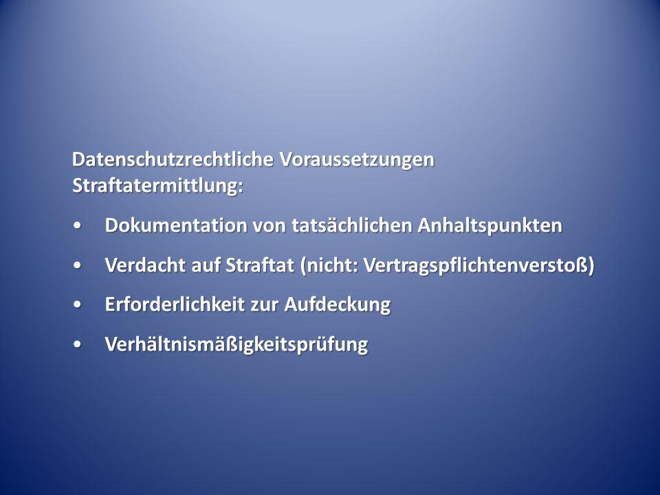 Datenschutzrechtliche Voraussetzungen Straftatermittlung: