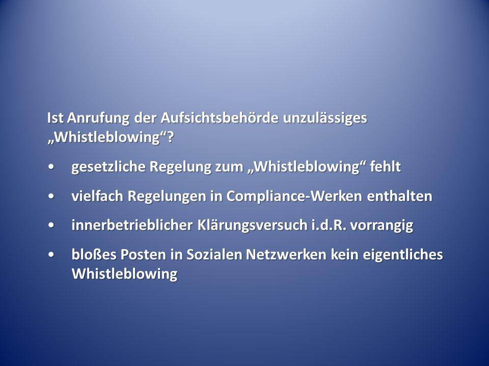 """Ist Anrufung der Aufsichtsbehörde unzulässiges """"Whistleblowing"""