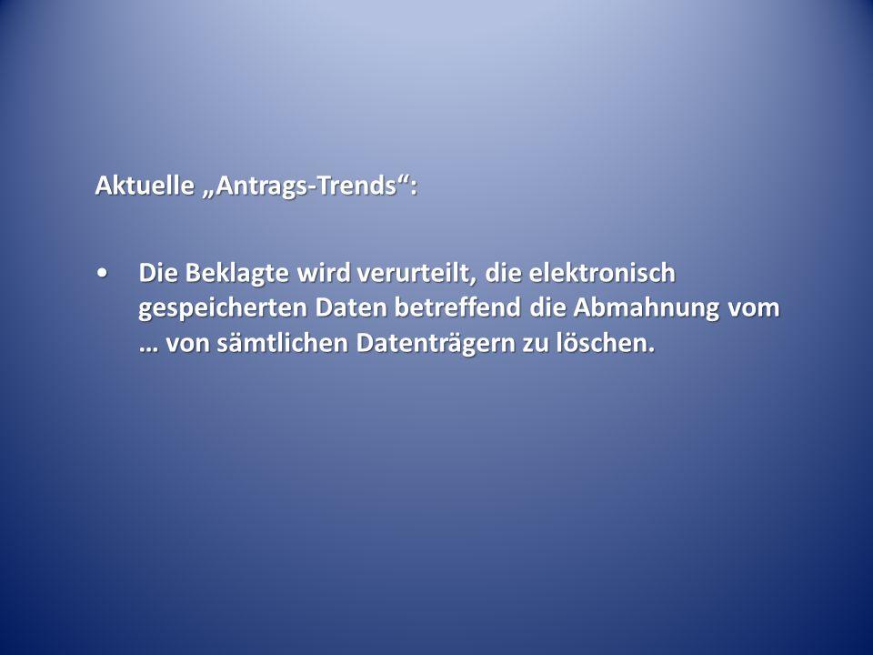 "Aktuelle ""Antrags-Trends :"