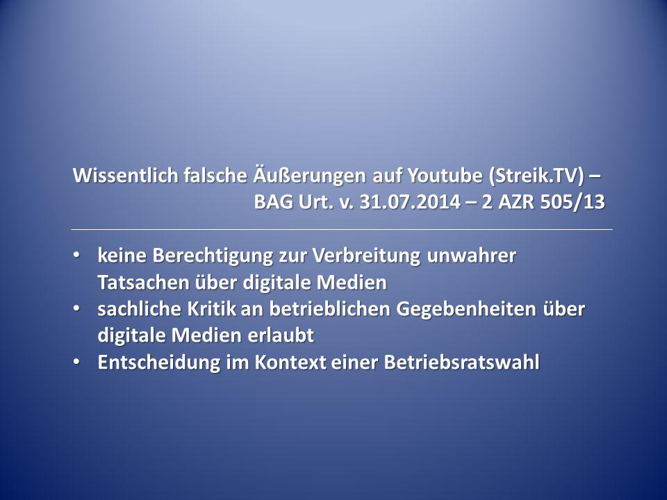 Wissentlich falsche Äußerungen auf Youtube (Streik.TV) –