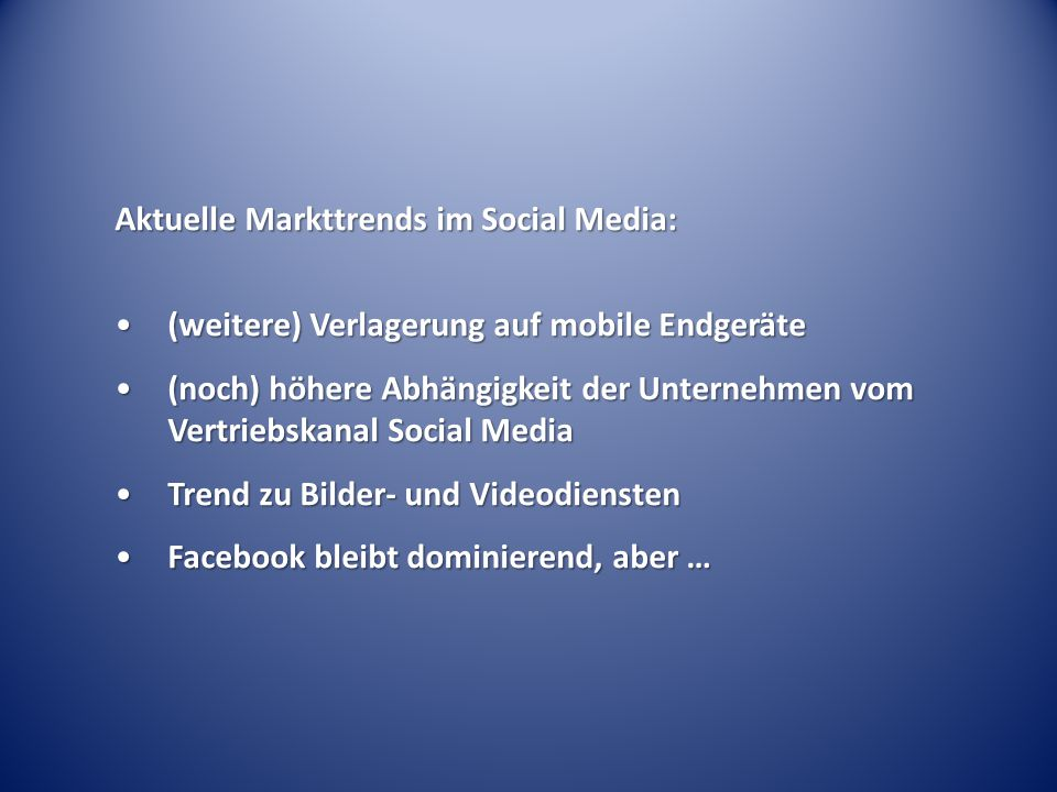 Aktuelle Markttrends im Social Media: