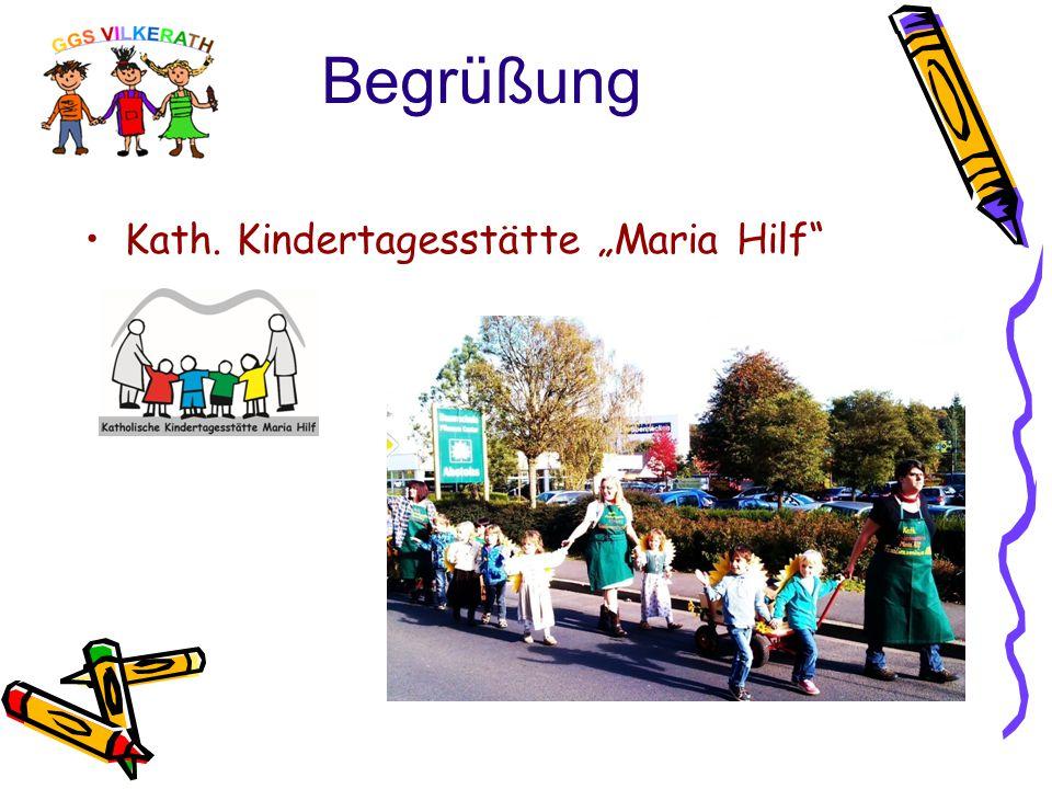 """Begrüßung Kath. Kindertagesstätte """"Maria Hilf"""