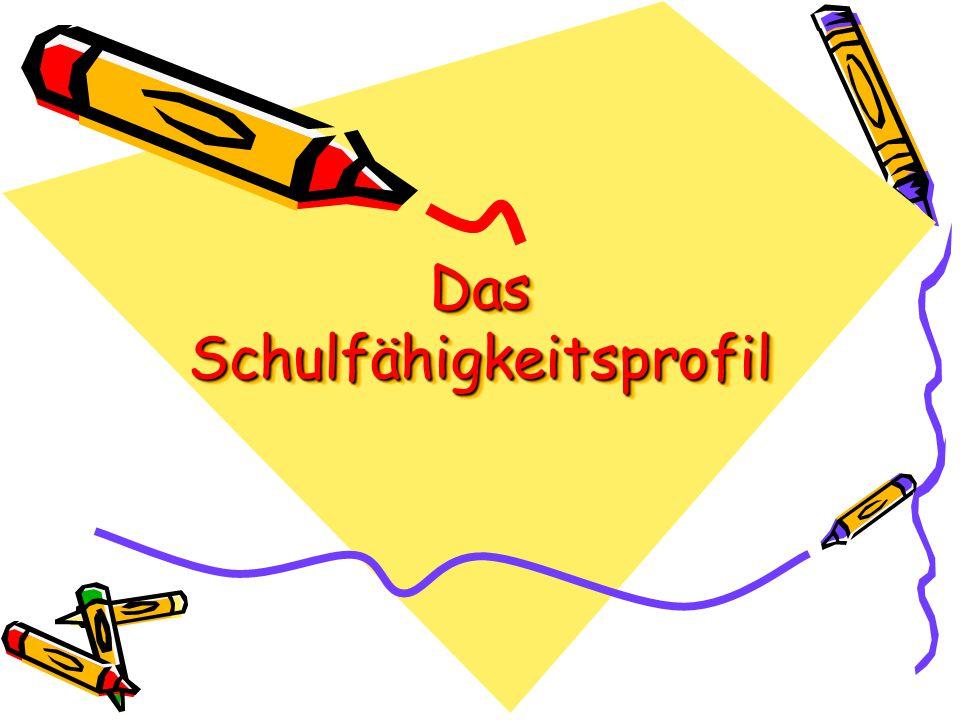 Das Schulfähigkeitsprofil