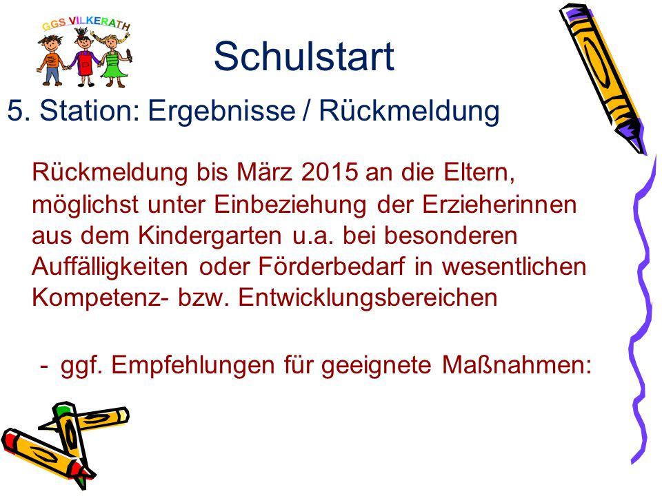 Schulstart 5. Station: Ergebnisse / Rückmeldung