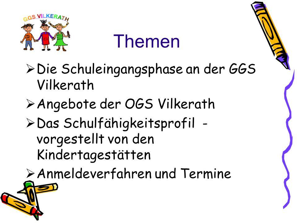 Themen Die Schuleingangsphase an der GGS Vilkerath
