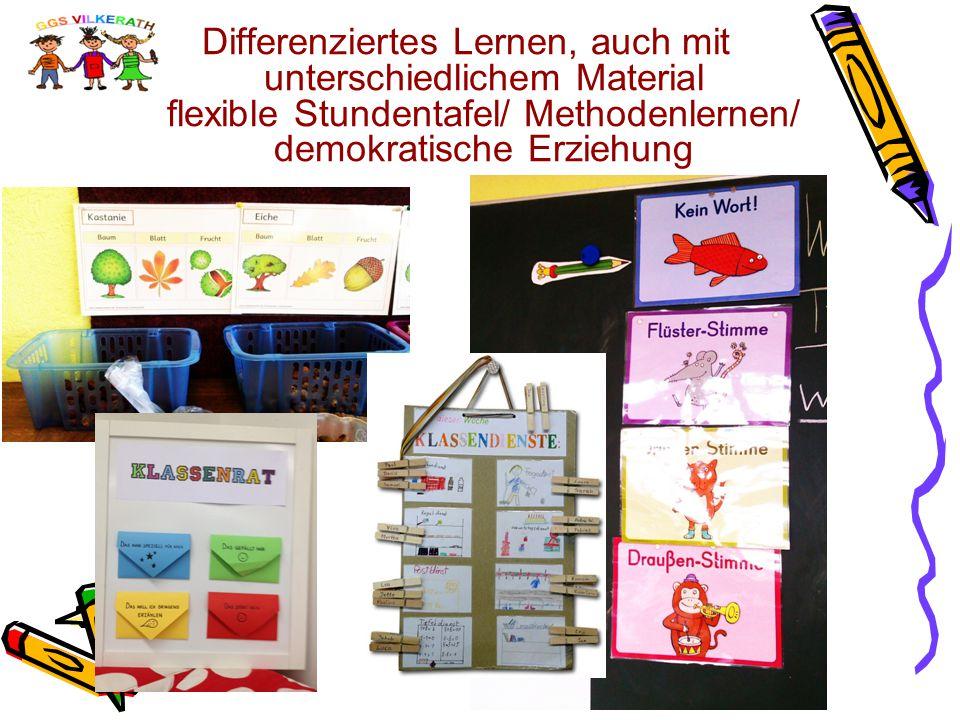 Differenziertes Lernen, auch mit unterschiedlichem Material flexible Stundentafel/ Methodenlernen/ demokratische Erziehung