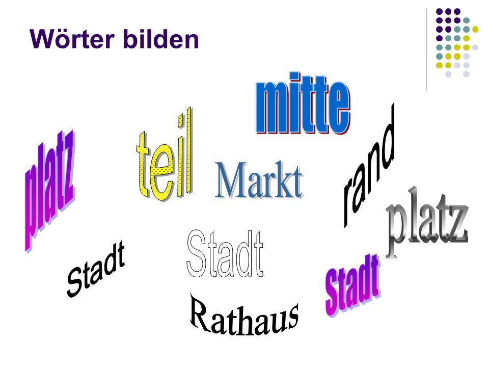 Wörter bilden mitte rand teil platz Markt platz Stadt Stadt Stadt