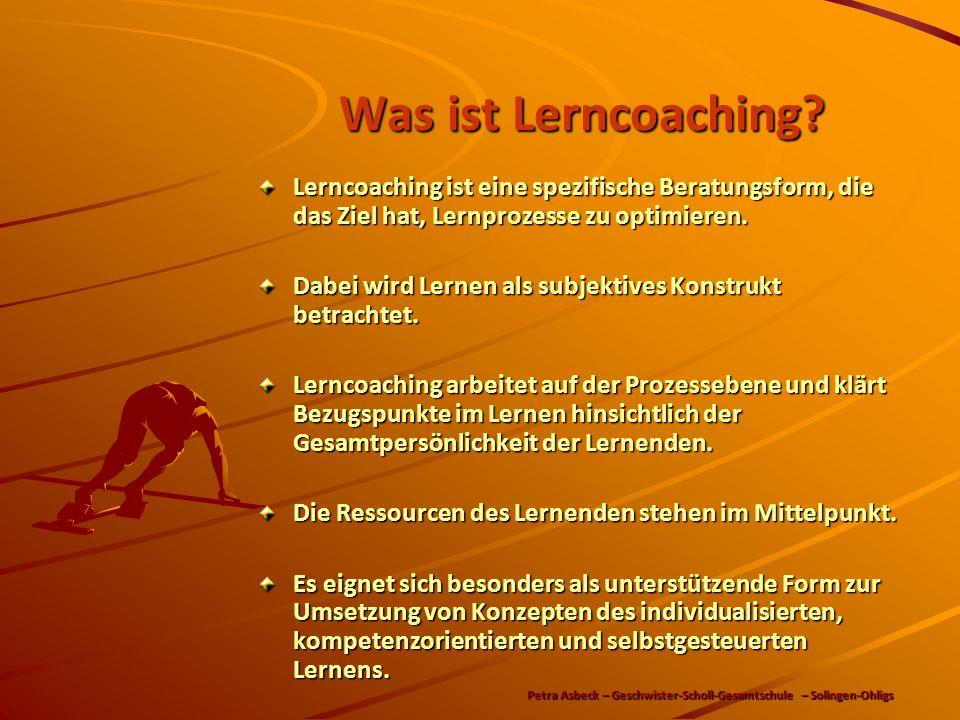 Was ist Lerncoaching Lerncoaching ist eine spezifische Beratungsform, die das Ziel hat, Lernprozesse zu optimieren.