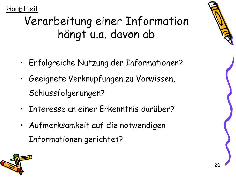 Verarbeitung einer Information hängt u.a. davon ab