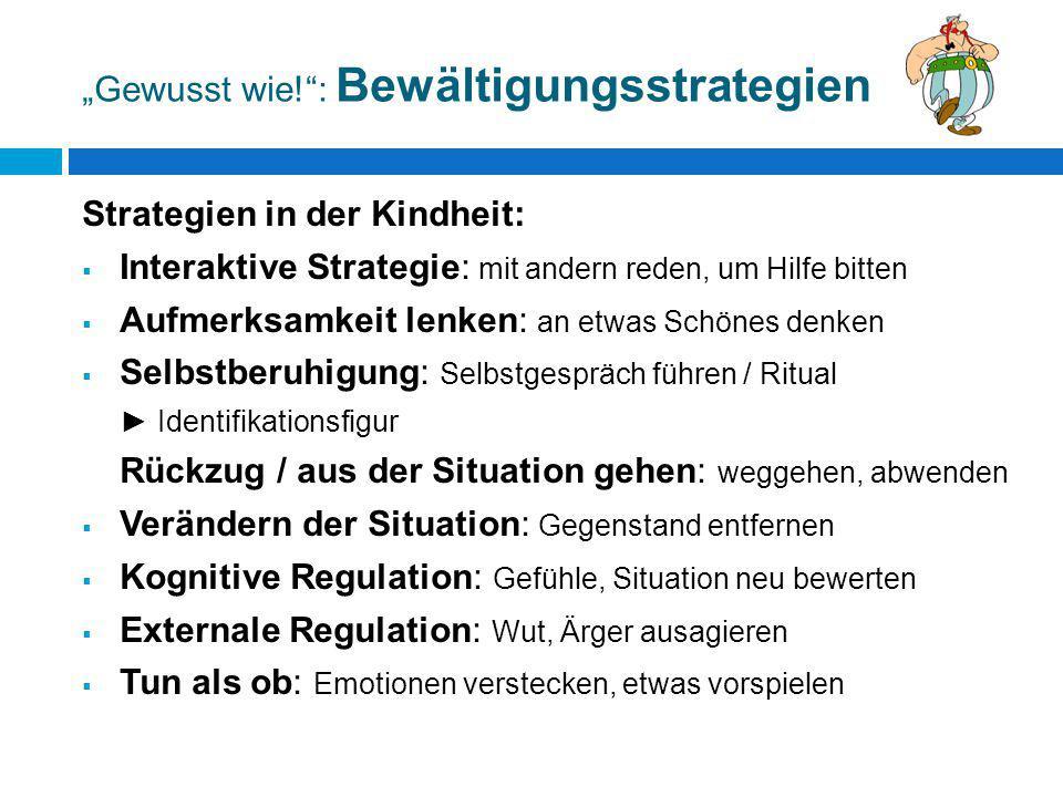 """""""Gewusst wie! : Bewältigungsstrategien"""