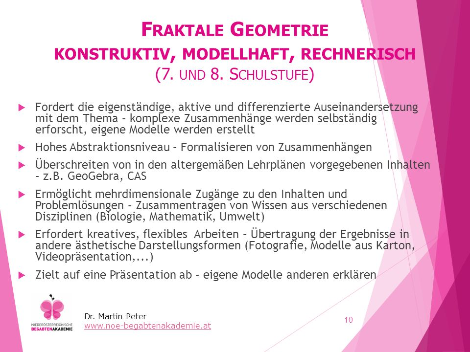 Fraktale Geometrie konstruktiv, modellhaft, rechnerisch (7. und 8