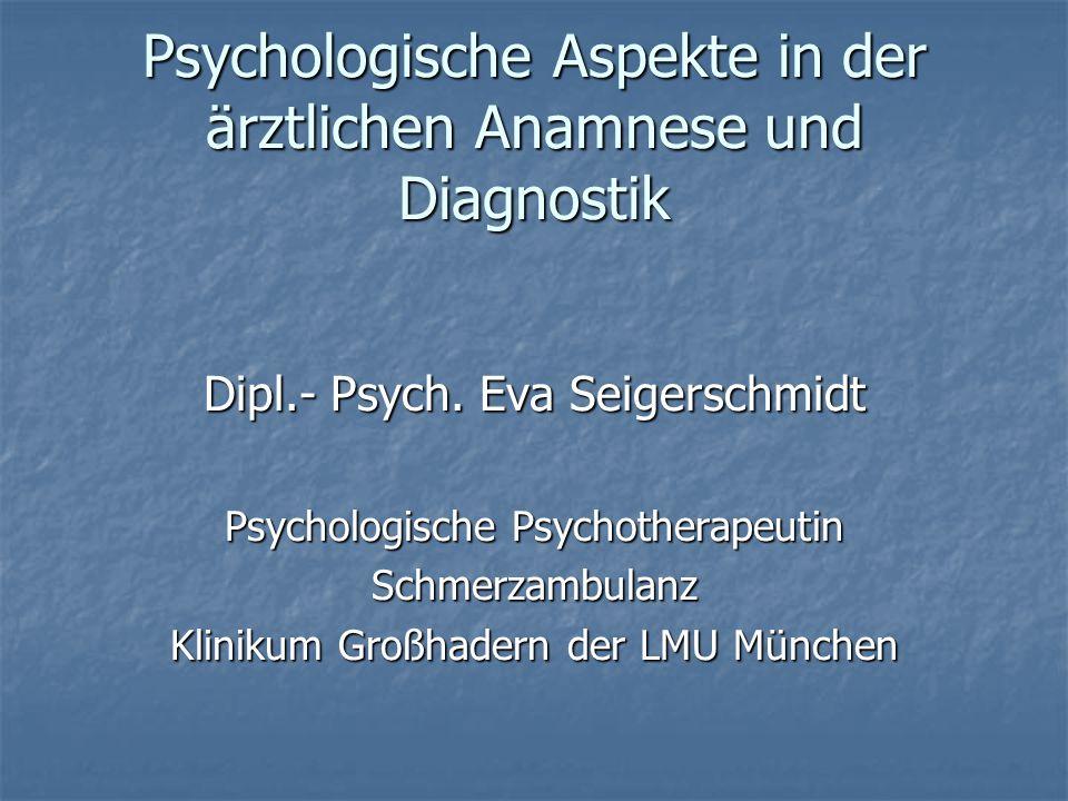 Psychologische Aspekte in der ärztlichen Anamnese und Diagnostik