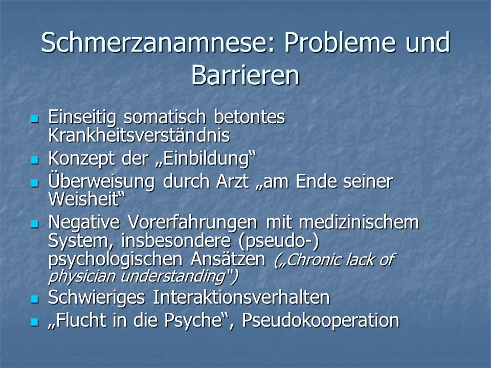 Schmerzanamnese: Probleme und Barrieren