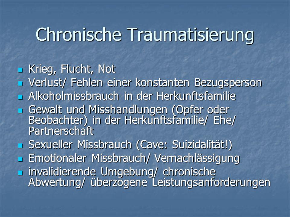Chronische Traumatisierung