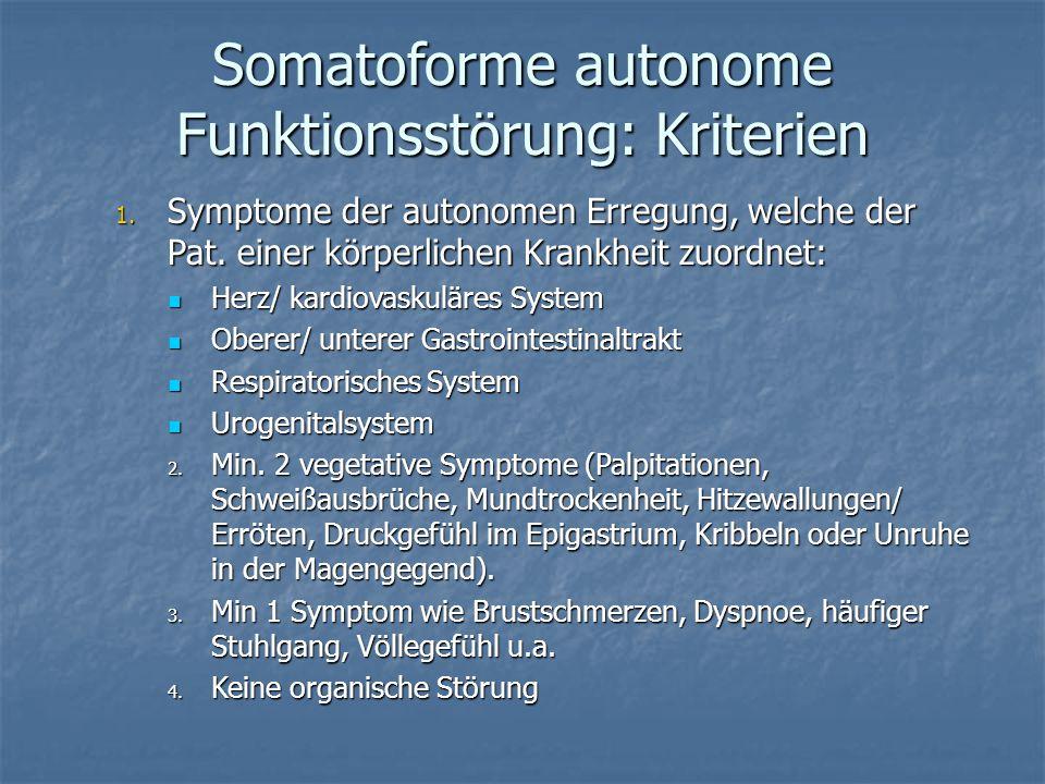 Somatoforme autonome Funktionsstörung: Kriterien