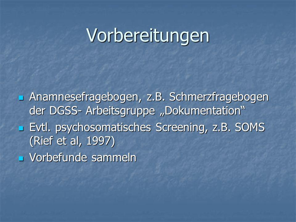 """Vorbereitungen Anamnesefragebogen, z.B. Schmerzfragebogen der DGSS- Arbeitsgruppe """"Dokumentation"""