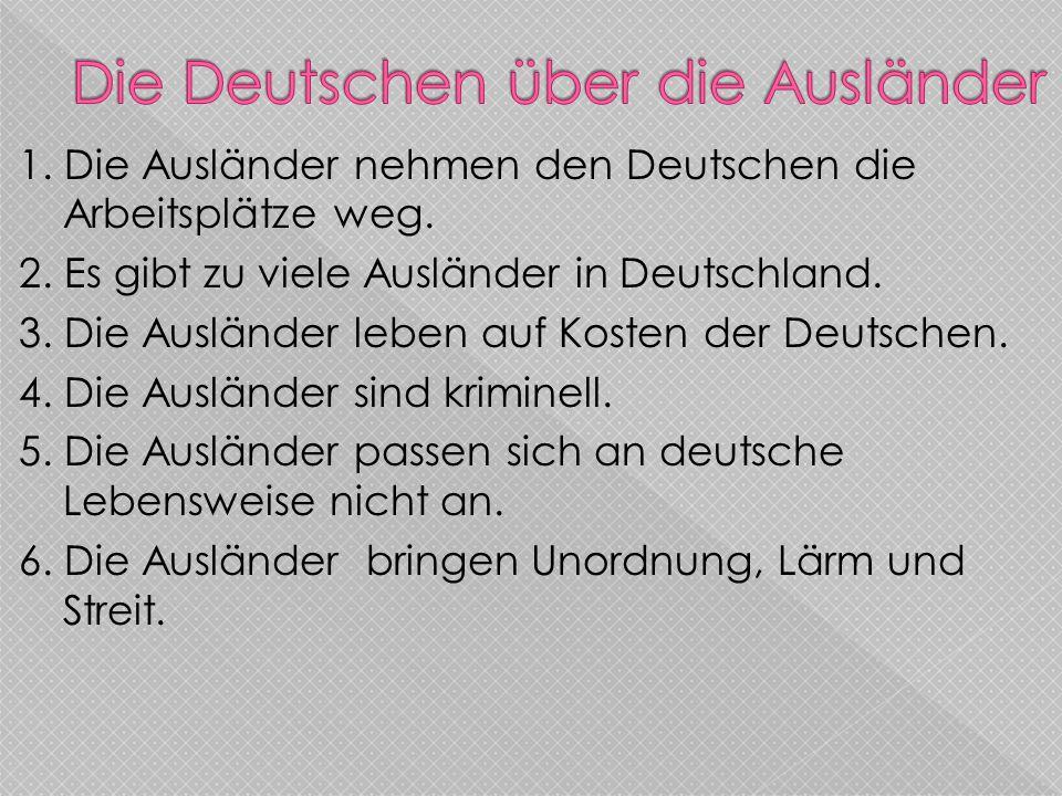 Die Deutschen über die Ausländer