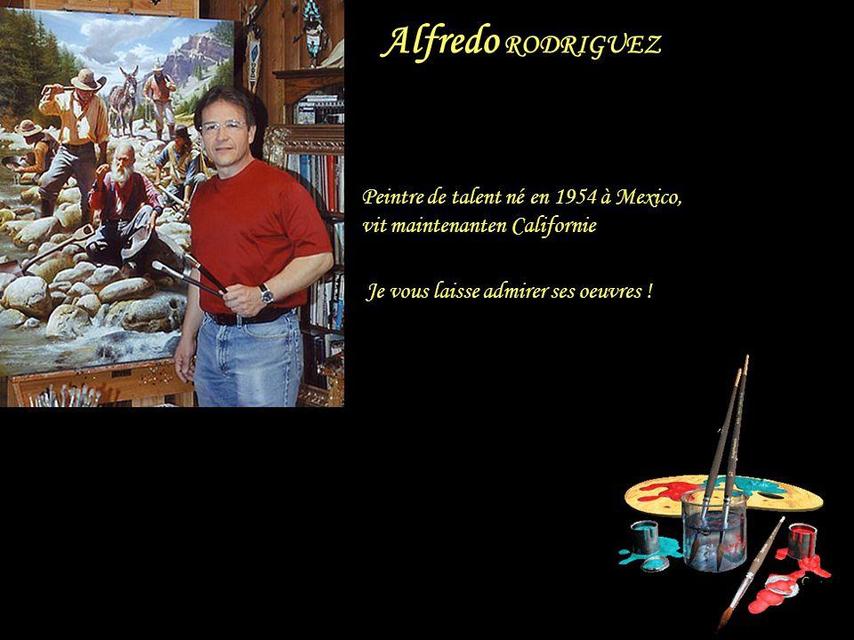 Alfredo RODRIGUEZ Peintre de talent né en 1954 à Mexico,
