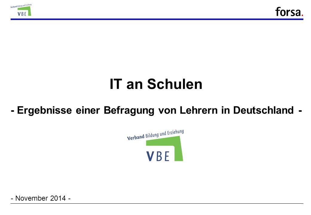 IT an Schulen - Ergebnisse einer Befragung von Lehrern in Deutschland -