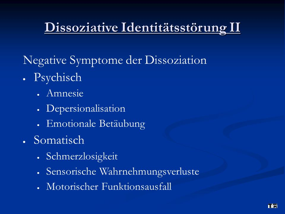 Dissoziative Identitätsstörung II