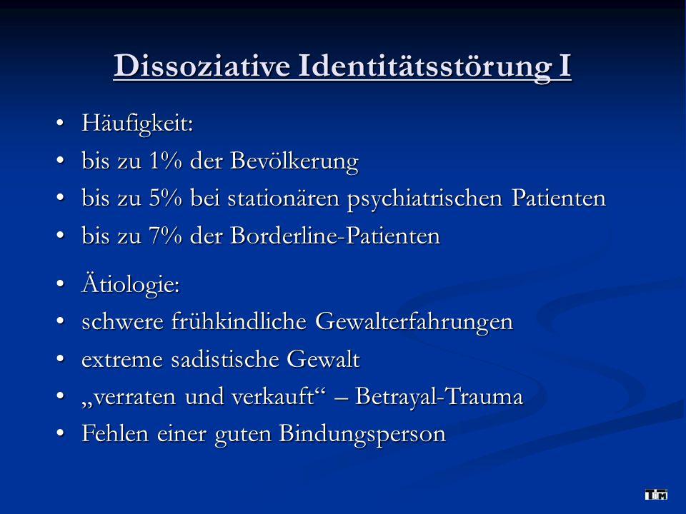 Dissoziative Identitätsstörung I