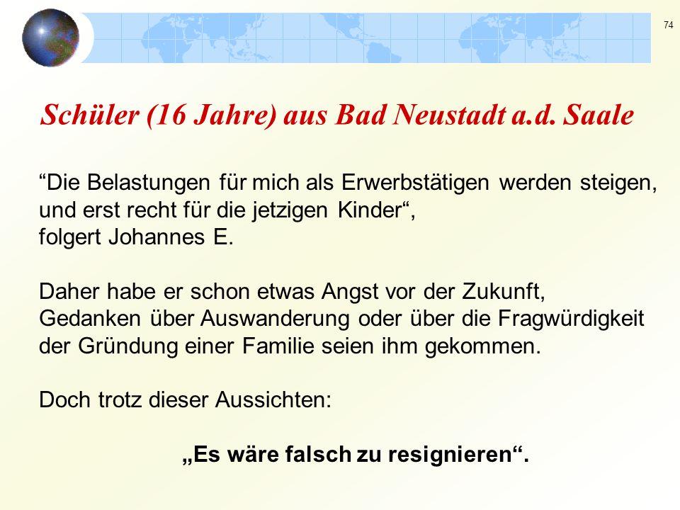 Schüler (16 Jahre) aus Bad Neustadt a.d. Saale