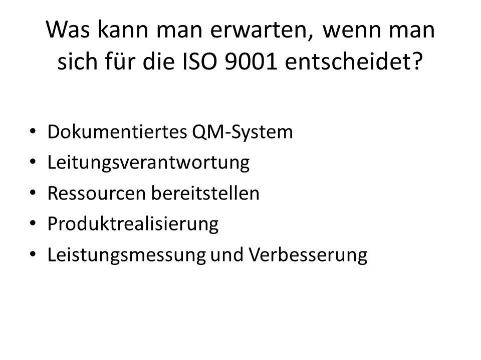 Was kann man erwarten, wenn man sich für die ISO 9001 entscheidet
