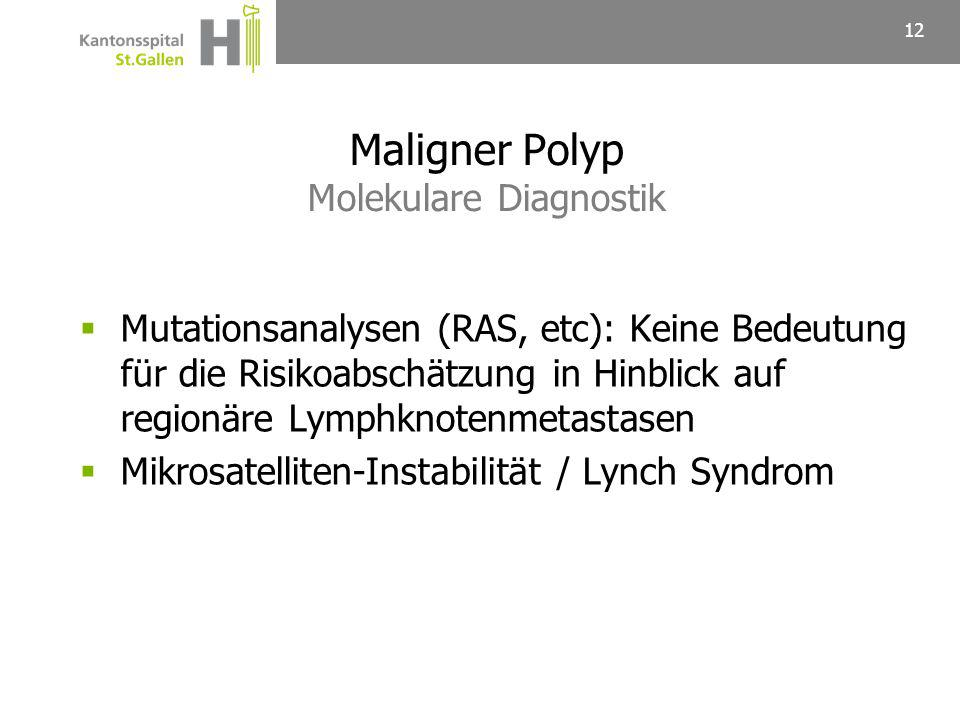 Maligner Polyp Molekulare Diagnostik