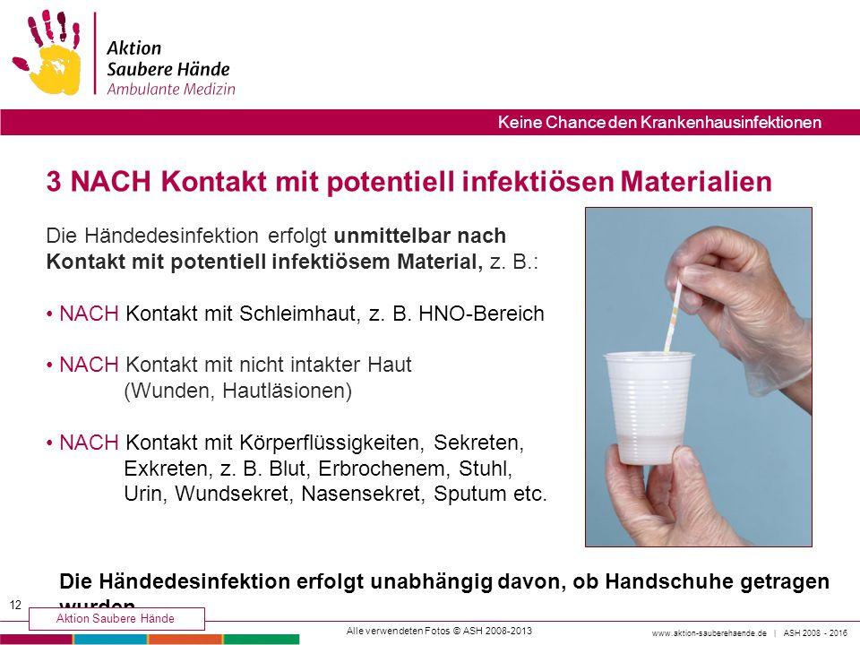 3 NACH Kontakt mit potentiell infektiösen Materialien
