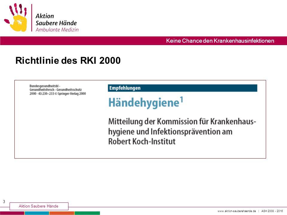 Richtlinie des RKI 2000 Keine Chance den Krankenhausinfektionen 3