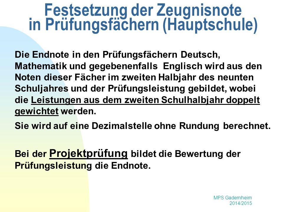 Festsetzung der Zeugnisnote in Prüfungsfächern (Hauptschule)