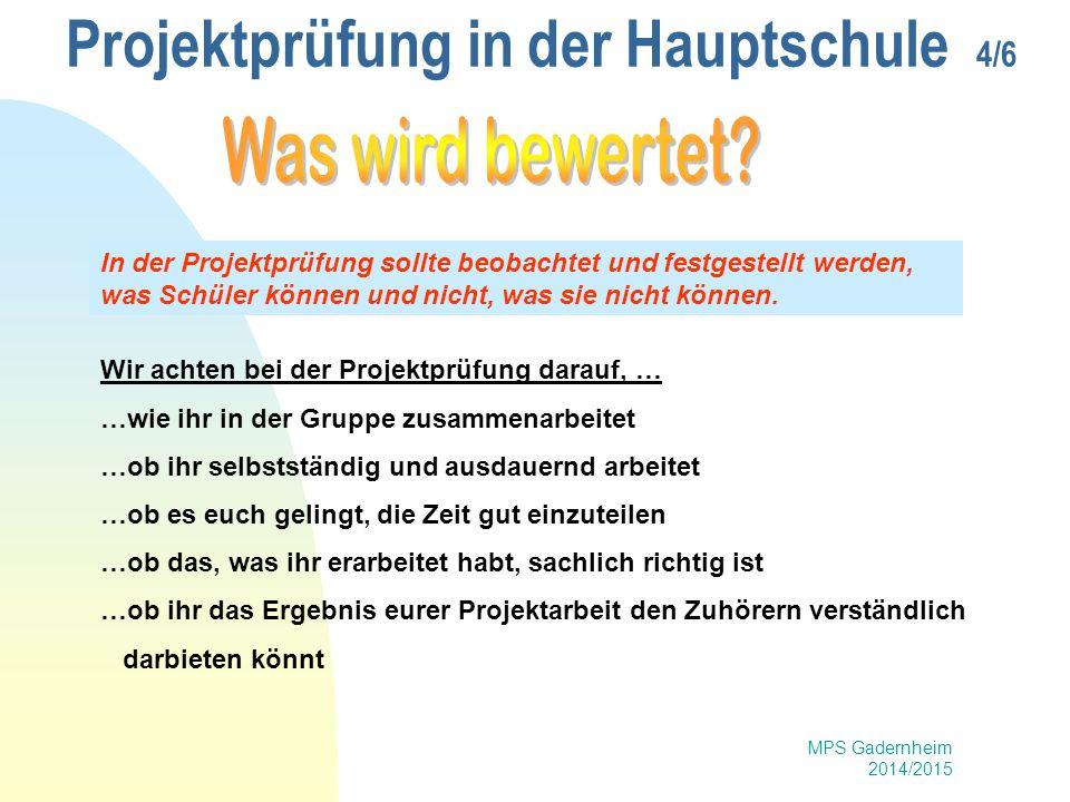 Projektprüfung in der Hauptschule 4/6