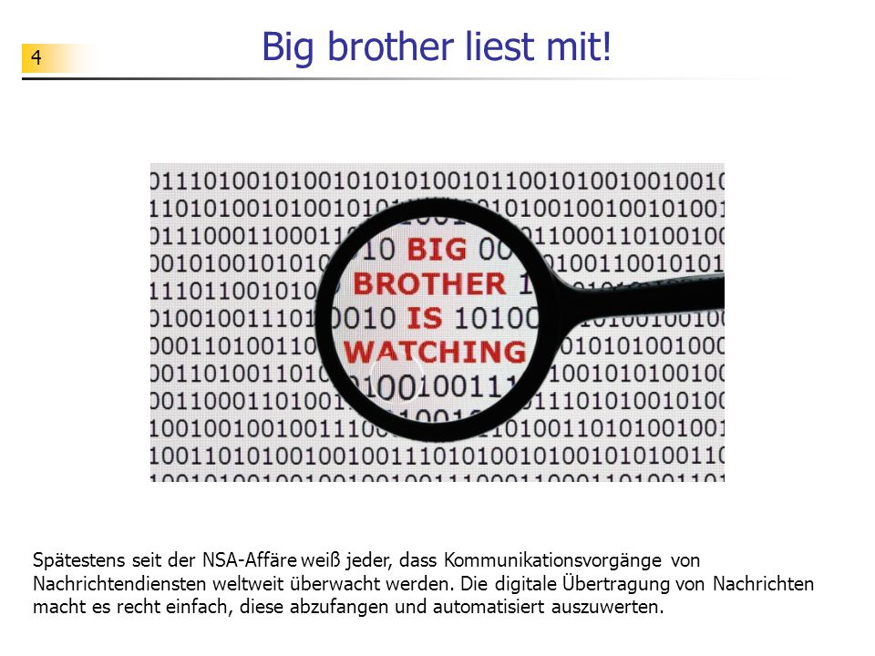 Big brother liest mit!