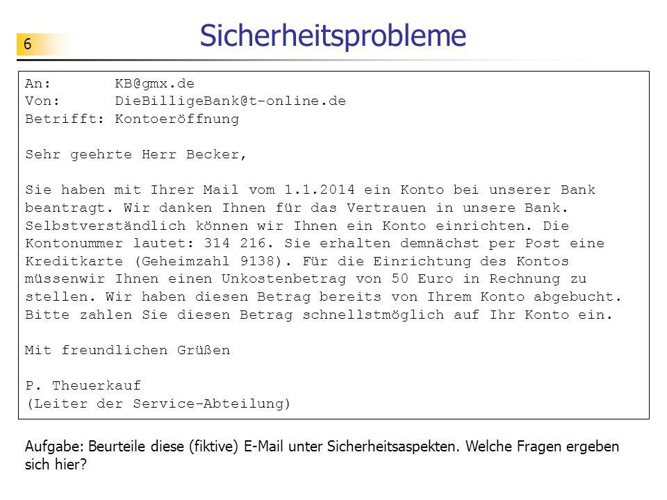 Sicherheitsprobleme An: KB@gmx.de Von: DieBilligeBank@t-online.de