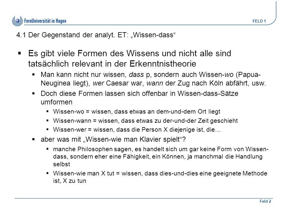 """4.1 Der Gegenstand der analyt. ET: """"Wissen-dass"""