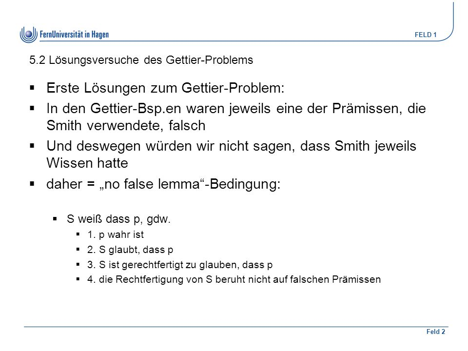 5.2 Lösungsversuche des Gettier-Problems