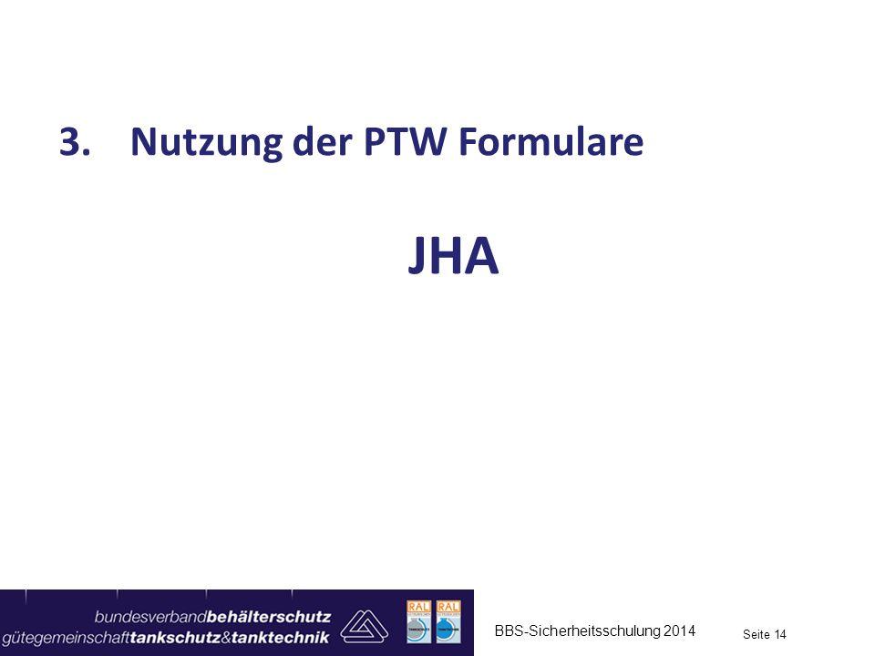 Nutzung der PTW Formulare JHA