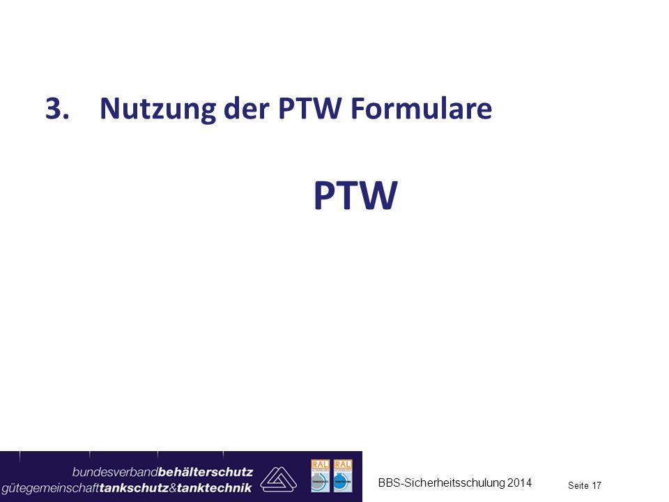 Nutzung der PTW Formulare PTW