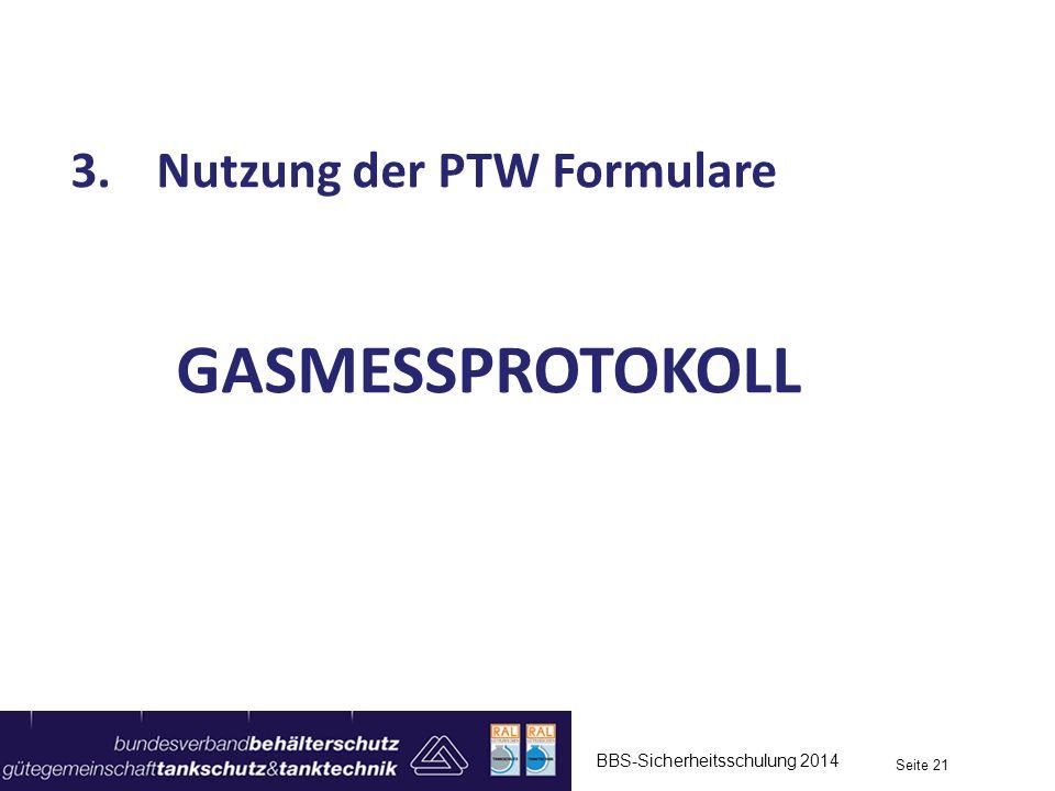 GASMESSPROTOKOLL Nutzung der PTW Formulare
