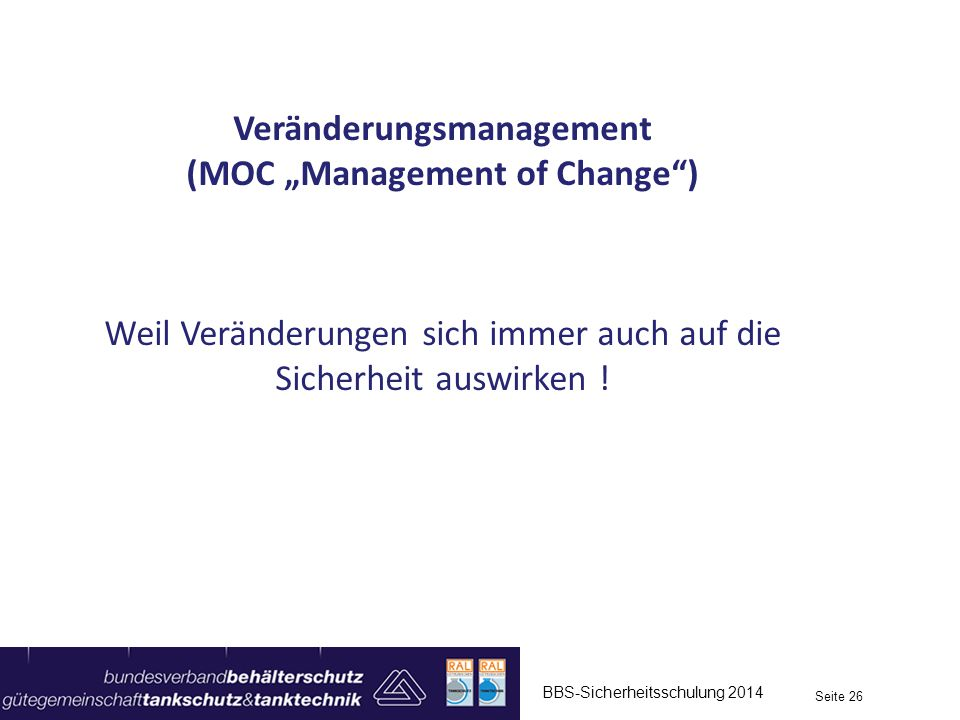 "Veränderungsmanagement (MOC ""Management of Change )"