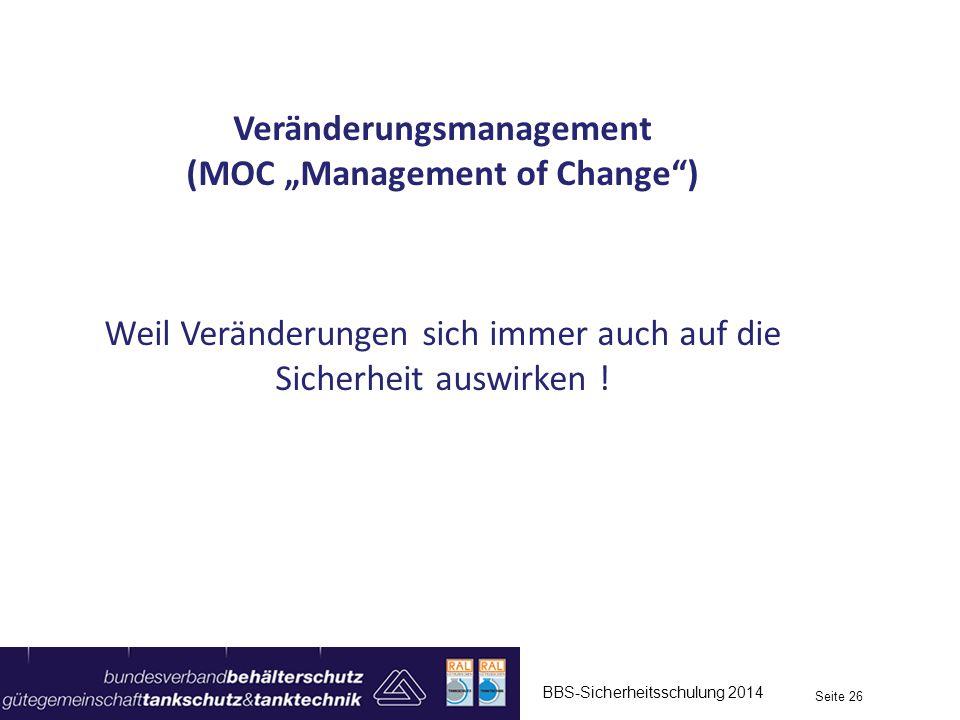 "Veränderungsmanagement (MOC ""Management of Change )"