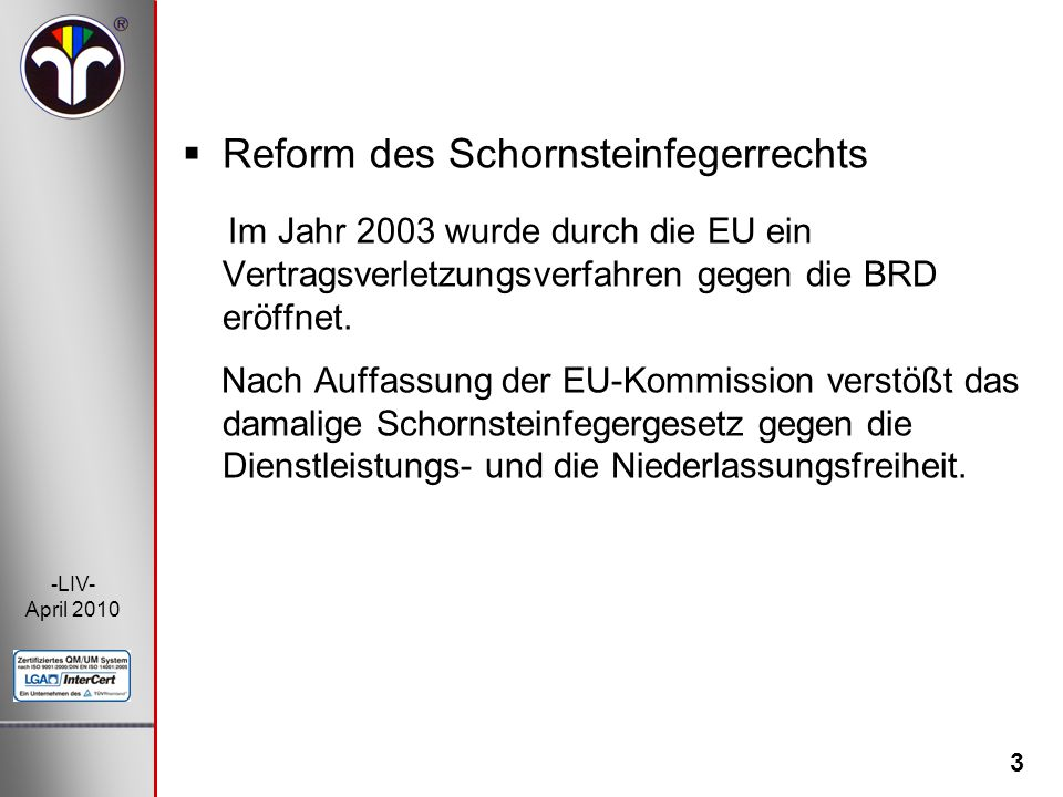 Reform des Schornsteinfegerrechts