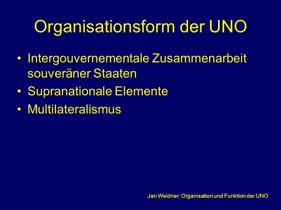 Organisationsform der UNO